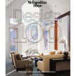 Metropolitan Home Design 100: The Last Word On Modern Interiors