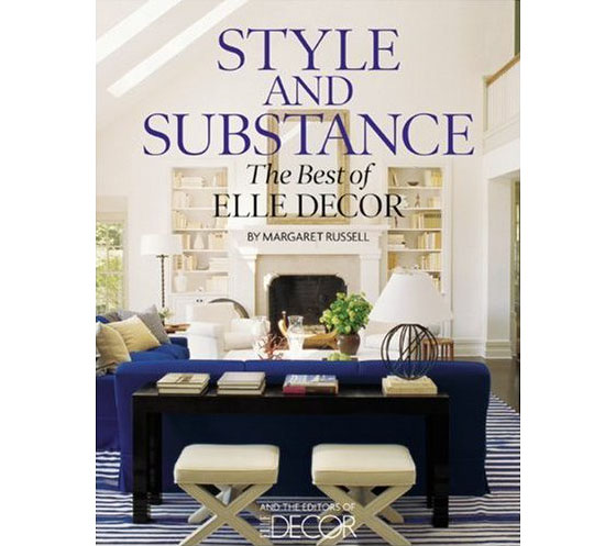 Style and substance the best of elle decor idesignarch Home interior book